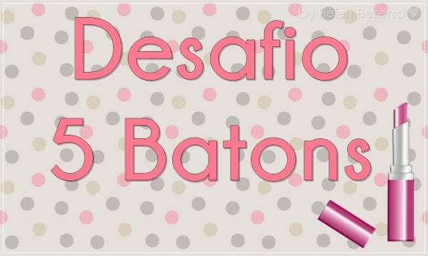 DESAFIO BATONS 1