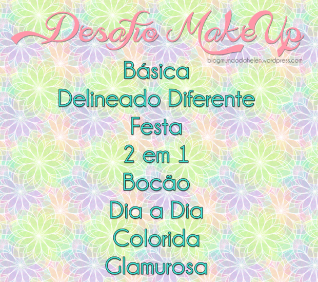 DESAFIO MAKE UP 2014