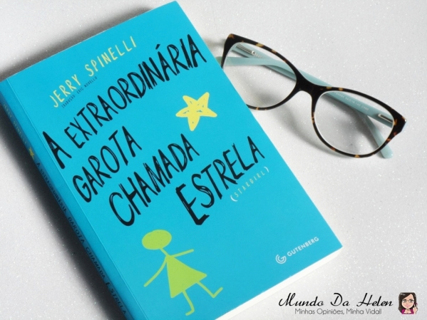 L - A EXTRAORINÁRIA GAROTA CHAMADA ESTRELA