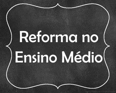 reforma-no-ensino-medio